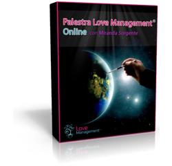 Palestra Love Management® Online – Videocorso