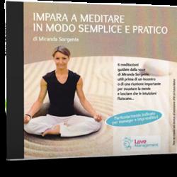 Impara a meditare in modo semplice e pratico – Corso mp3