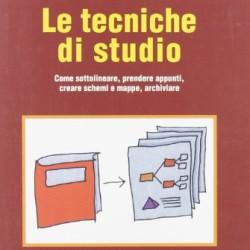 Imparare-a-studiare-Le-tecniche-di-studio-Come-sottolineare-prendere-appunti-creare-schemi-e-mappe-archiviare-0
