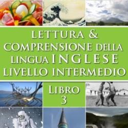 Lettura-e-Comprensione-della-Lingua-Inglese-Livello-Intermedio-Libro-3-English-Edition-0