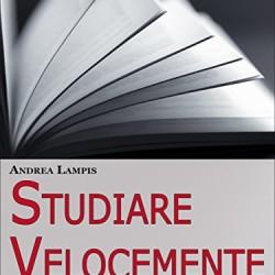 Studiare-Velocemente-Tecniche-di-Memoria-e-Strategie-di-Gestione-del-Tempo-per-Studiare-con-Rapidit-e-Senza-Fatica-Ebook-Italiano-Anteprima-Gratis-0
